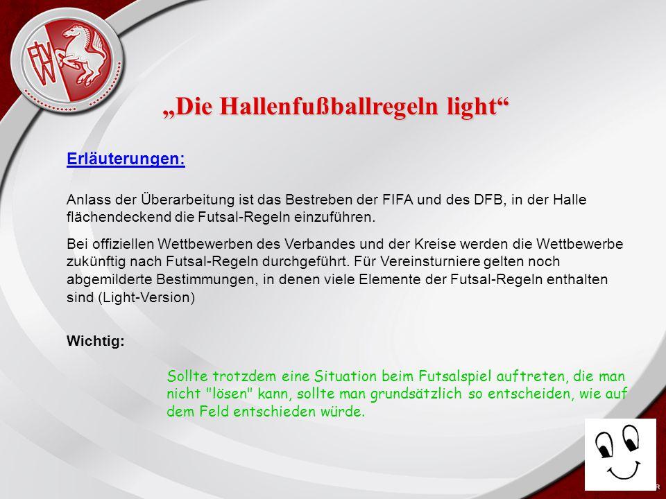"""Heiko Schneider KSL Bochum FLVW Kreis Bochum www.kreis-bochum.de Das Spielfeld: 9 - Meter """"Die Hallenfußballregeln light"""