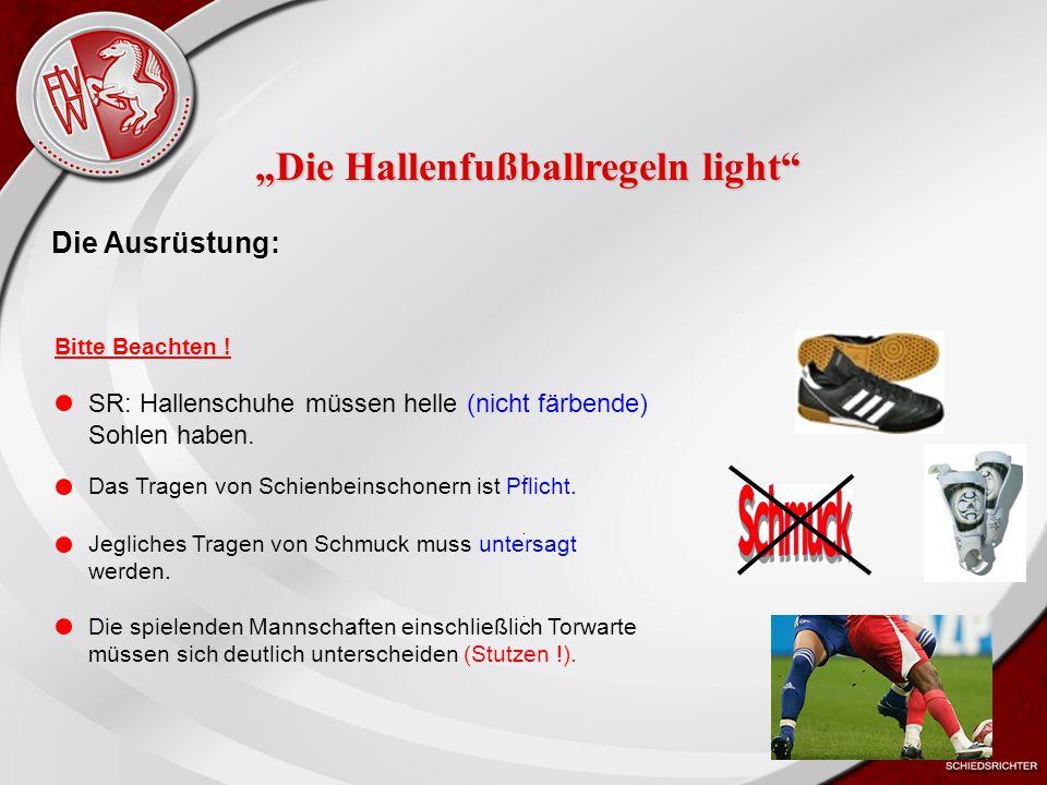Heiko Schneider KSL Bochum FLVW Kreis Bochum www.kreis-bochum.de Anzahl der Spieler (1): Eine Mannschaft besteht aus 4 Feldspielern und einem Torwart (Bei den E-und F-Junioren aus 5 Feldspielern und einem Torwart).