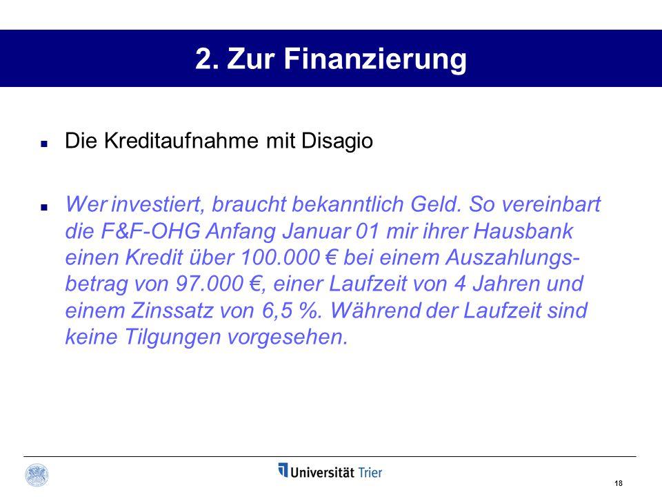 2.Zur Finanzierung § 250 Abs.