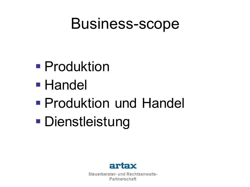 Steuerberater- und Rechtsanwalts- Partnerschaft Business-scope  Produktion  Handel  Produktion und Handel  Dienstleistung