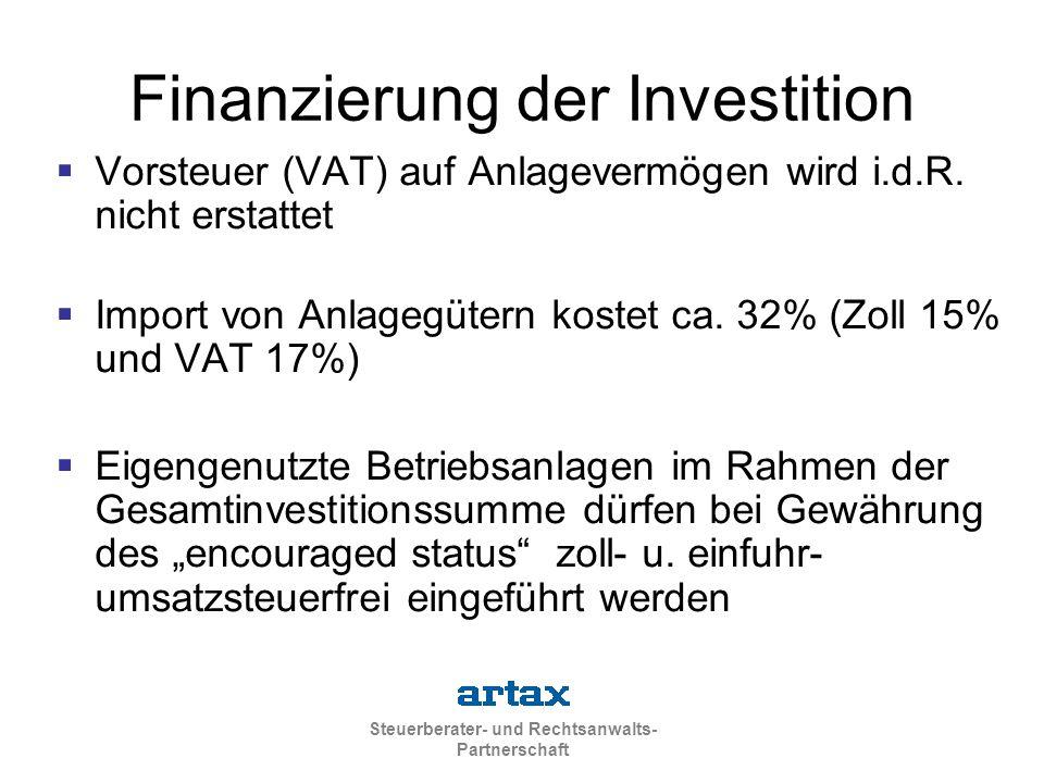 Steuerberater- und Rechtsanwalts- Partnerschaft Finanzierung der Investition  Vorsteuer (VAT) auf Anlagevermögen wird i.d.R. nicht erstattet  Import