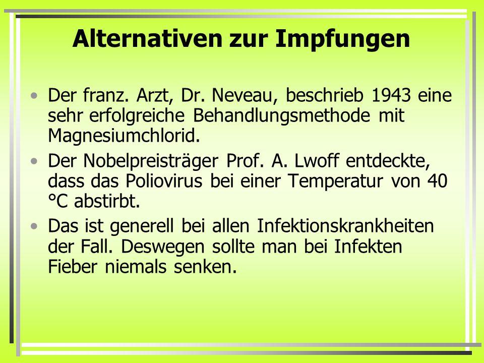 Alternativen zur Impfungen Der franz.Arzt, Dr.