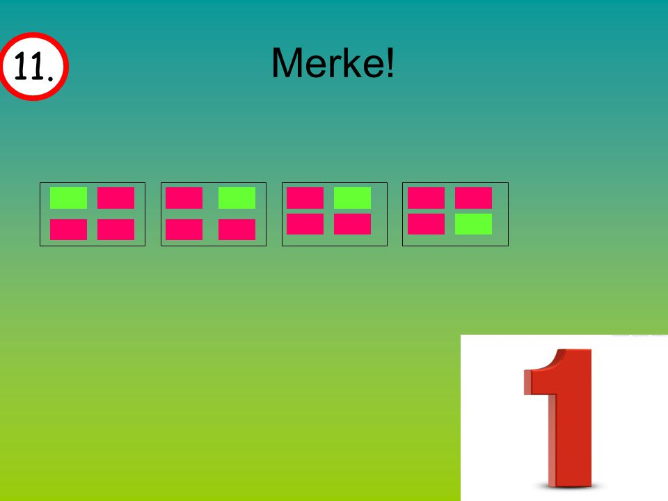 Merke! 11.
