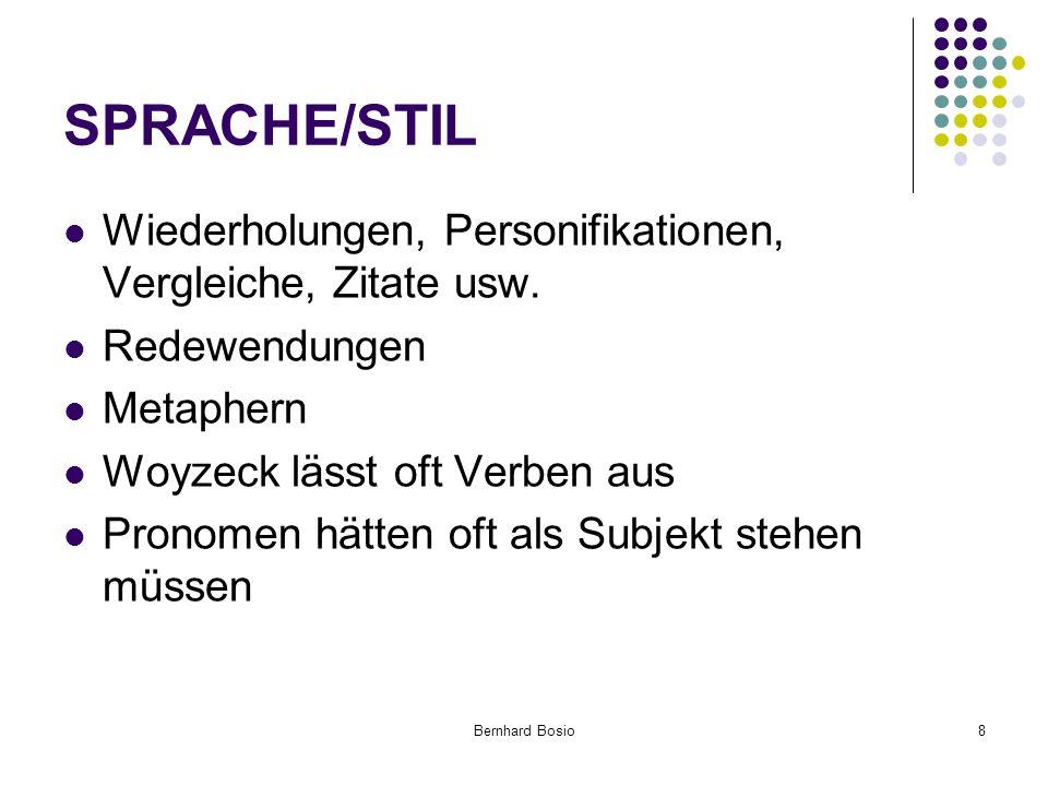 Bernhard Bosio8 SPRACHE/STIL Wiederholungen, Personifikationen, Vergleiche, Zitate usw.