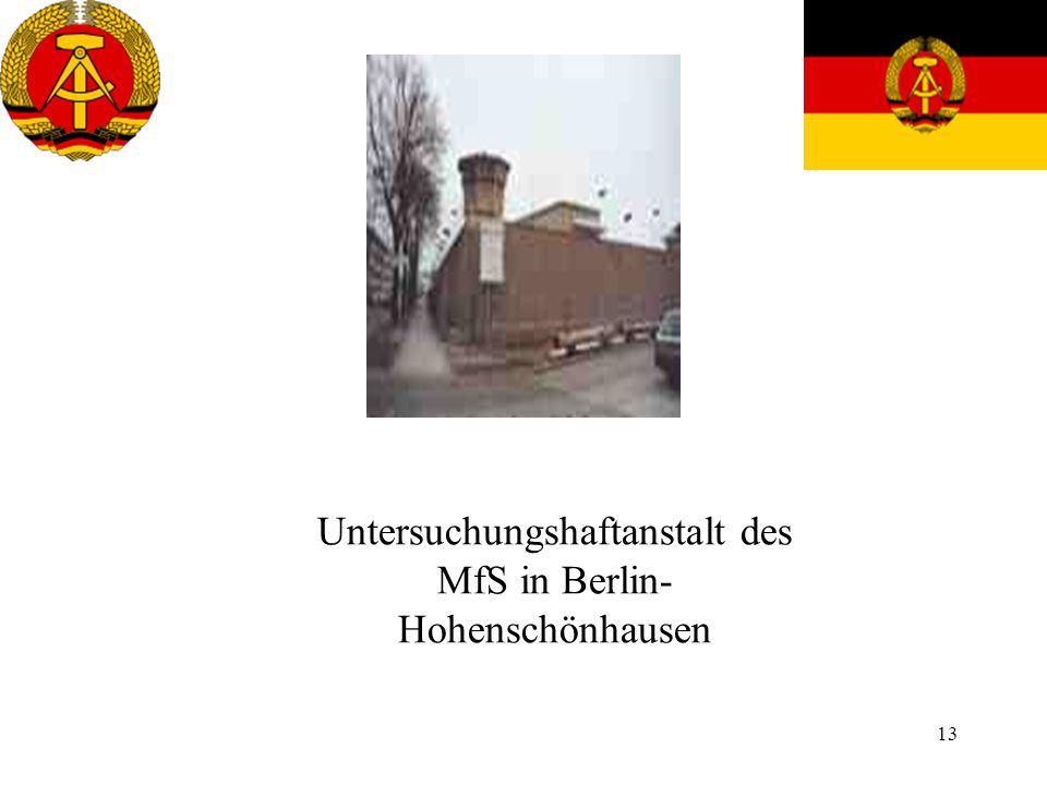 13 Untersuchungshaftanstalt des MfS in Berlin- Hohenschönhausen