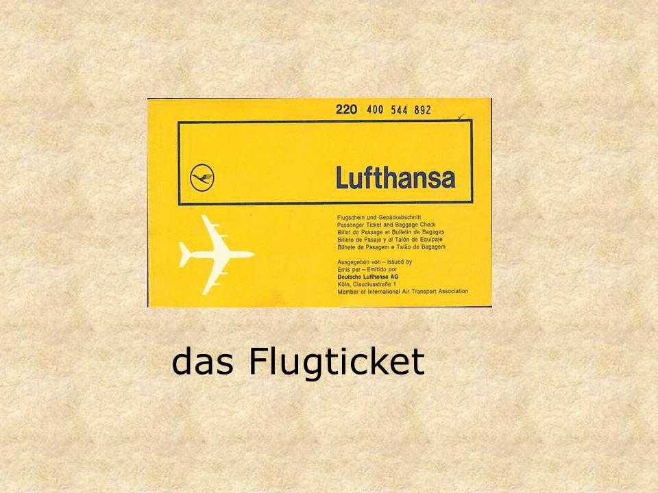 das Flugticket