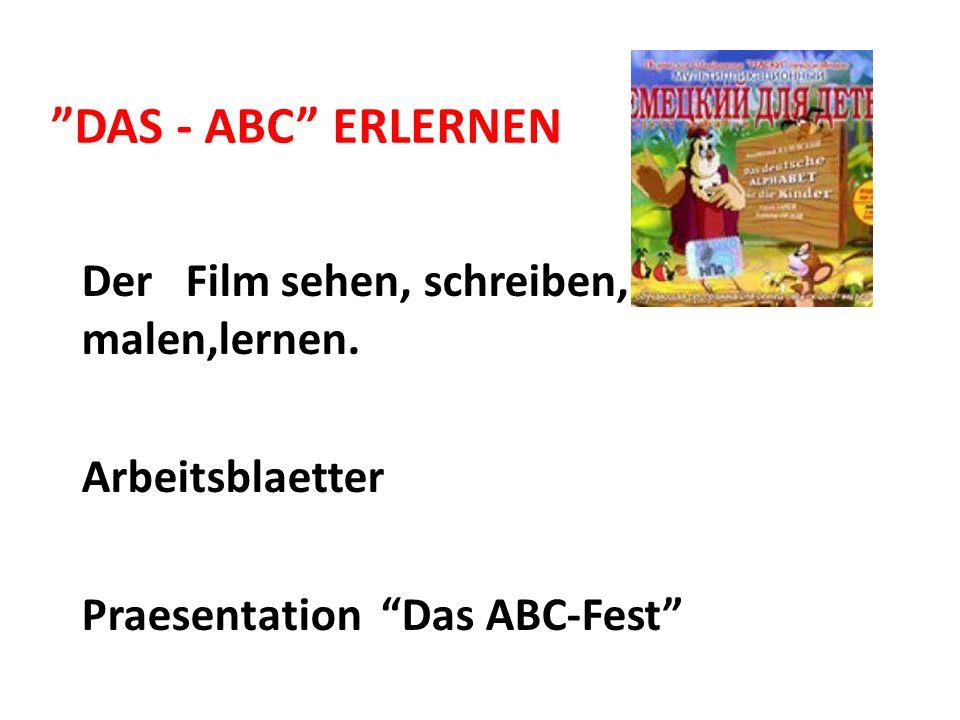 DAS - ABC ERLERNEN Der Film sehen, schreiben, malen,lernen.