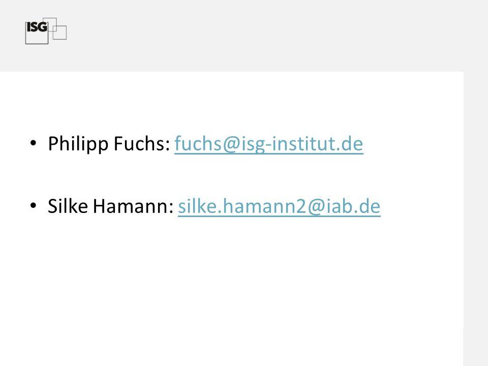 Philipp Fuchs: fuchs@isg-institut.defuchs@isg-institut.de Silke Hamann: silke.hamann2@iab.desilke.hamann2@iab.de