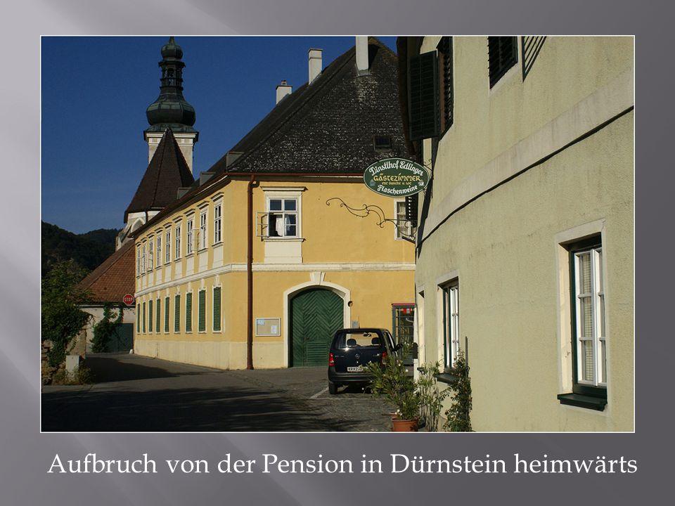 Aufbruch von der Pension in Dürnstein heimwärts