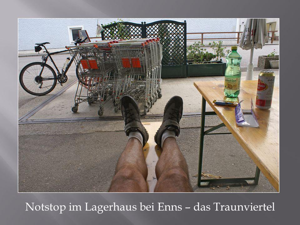 Notstop im Lagerhaus bei Enns – das Traunviertel