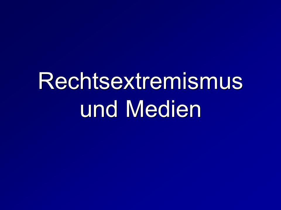 Rechtsextremismus und Medien