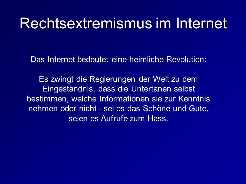 Das Internet bedeutet eine heimliche Revolution: Es zwingt die Regierungen der Welt zu dem Eingeständnis, dass die Untertanen selbst bestimmen, welche