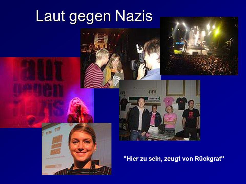 ''Hier zu sein, zeugt von Rückgrat'' Laut gegen Nazis