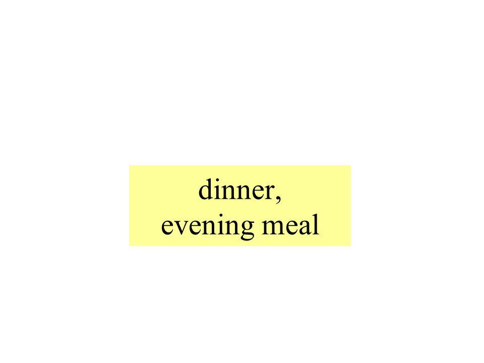 das Abendessen