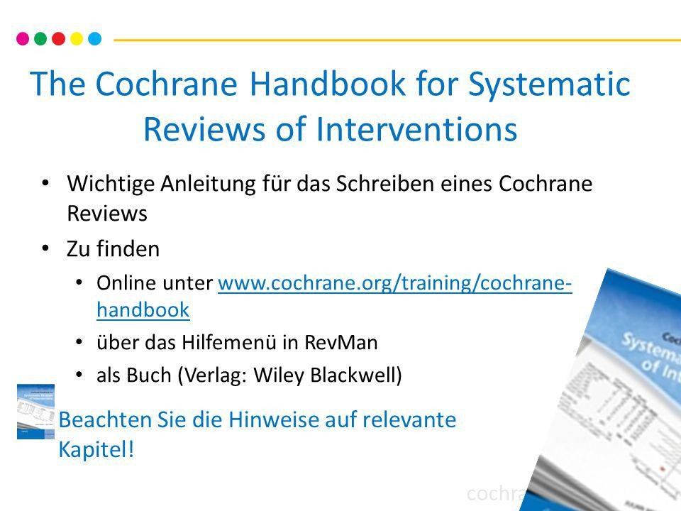 cochrane training The Cochrane Handbook for Systematic Reviews of Interventions Wichtige Anleitung für das Schreiben eines Cochrane Reviews Zu finden