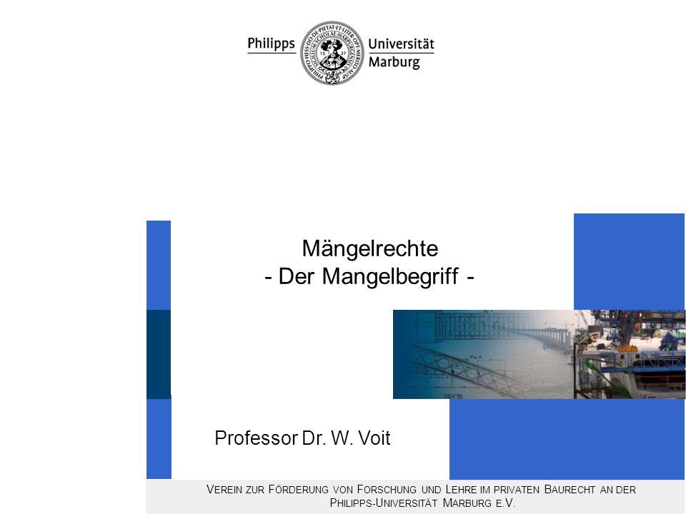 Anfängliche Unausführbarkeit des Werkes Der Mangelbegriff Professor Dr.