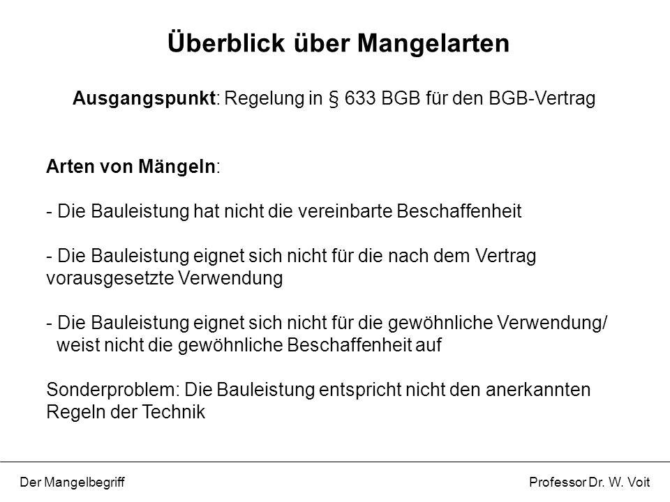 AG gegen AN auf Nacherfüllung aus §§ 631, 633, 634 Nr.1 BGB .