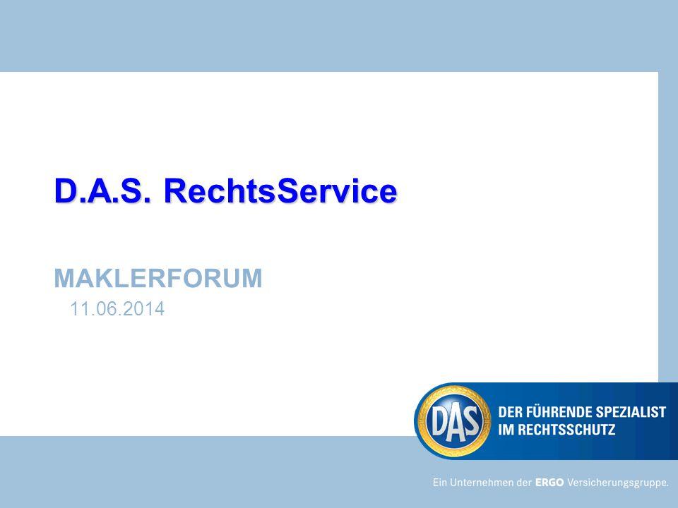 D.A.S. RechtsService MAKLERFORUM 11.06.2014