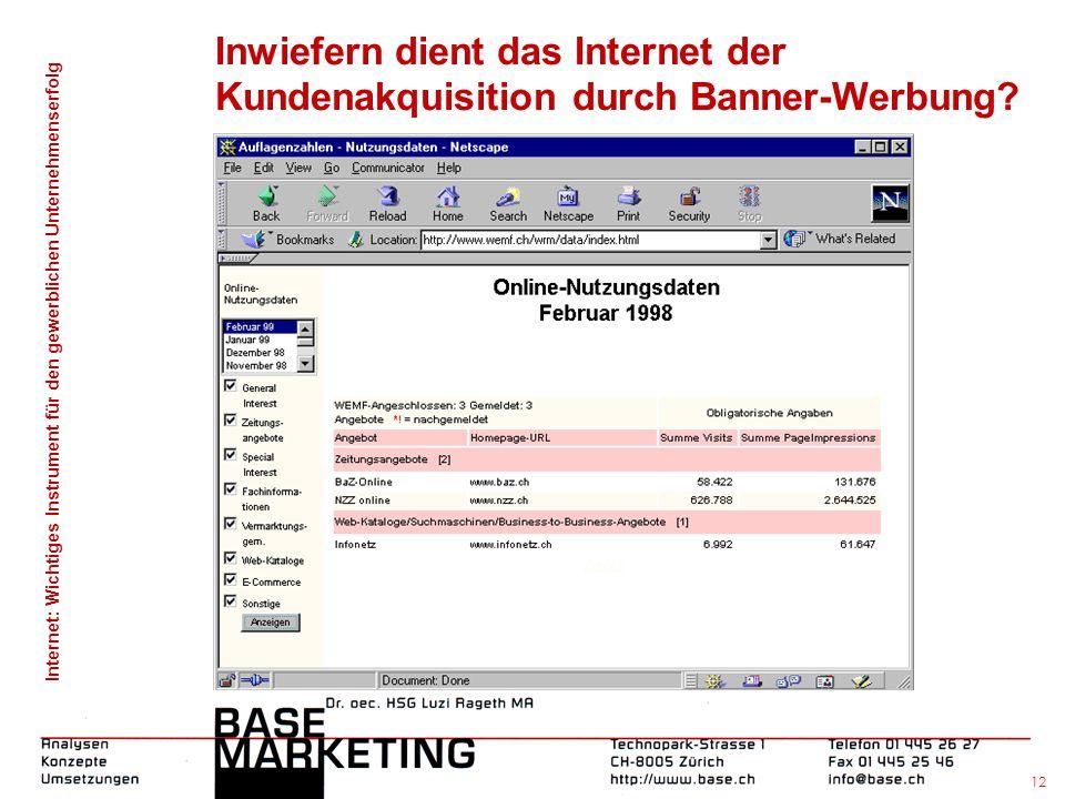 Internet: Wichtiges Instrument für den gewerblichen Unternehmenserfolg 11 Inwiefern dient das Internet der Kundenakquisition durch E-Mailings?