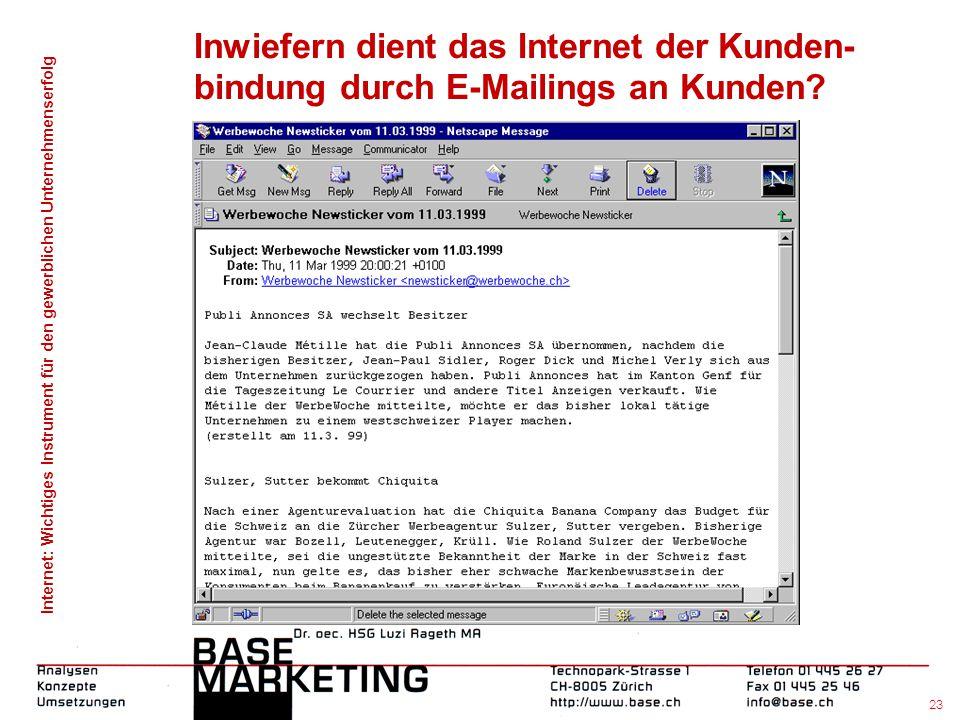 Internet: Wichtiges Instrument für den gewerblichen Unternehmenserfolg 22 Inwiefern dient das Internet der Kunden- bindung durch Website-Funktionalitä