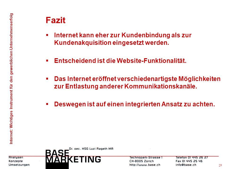 Internet: Wichtiges Instrument für den gewerblichen Unternehmenserfolg 28 Inwiefern dient das Internet der Leistungspflege?
