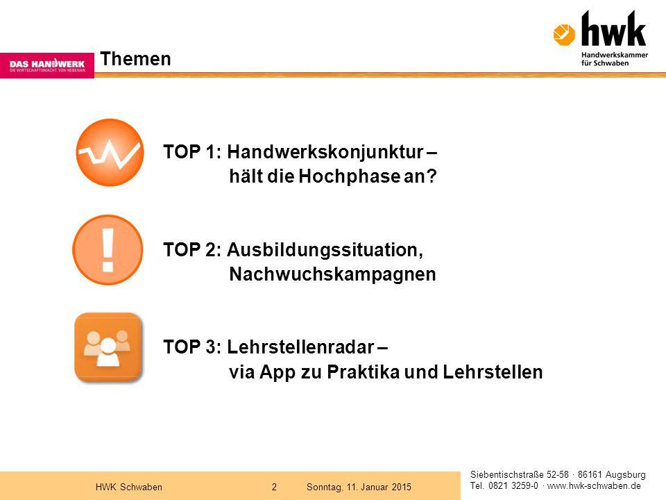 Siebentischstraße 52-58 · 86161 Augsburg Tel.0821 3259-0 · www.hwk-schwaben.de Sonntag, 11.