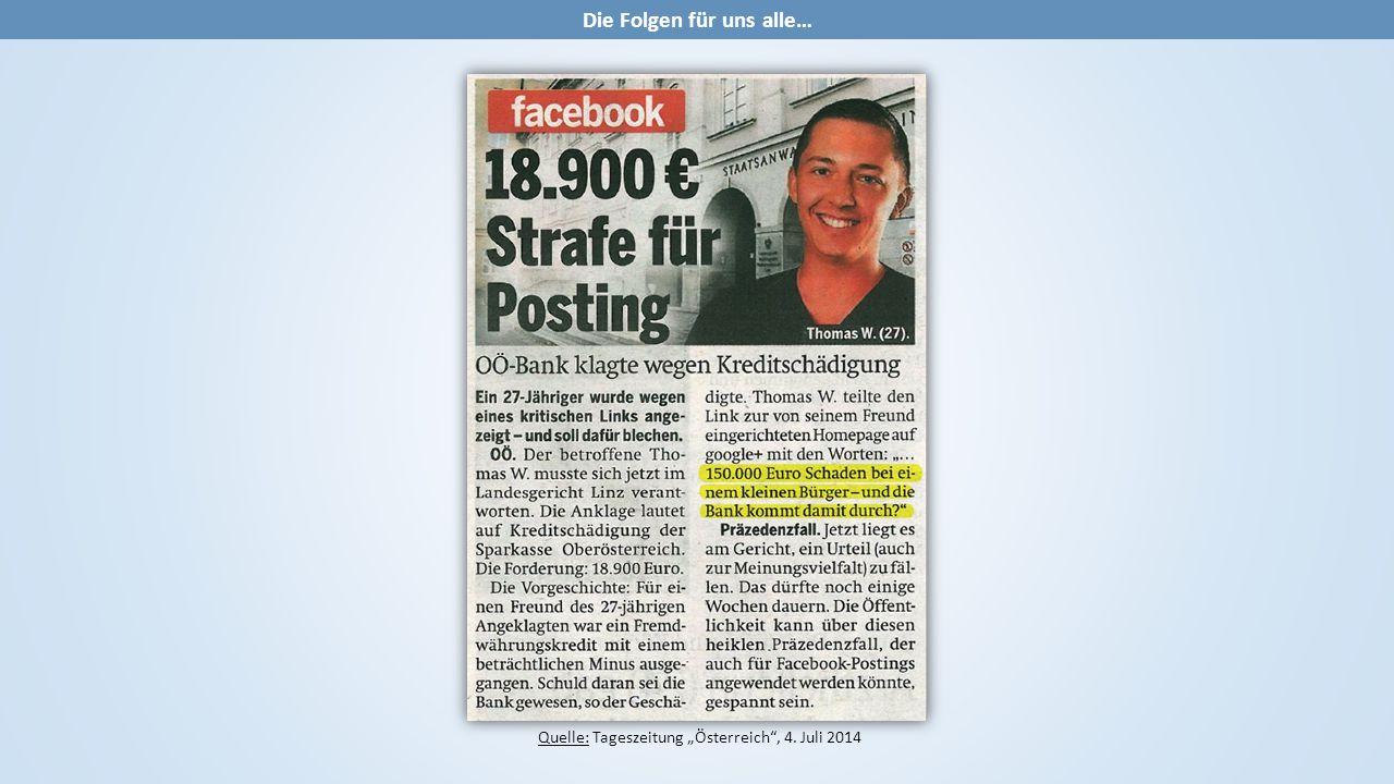 """Quelle: Tageszeitung """"Österreich , 4. Juli 2014 Die Folgen für uns alle…"""