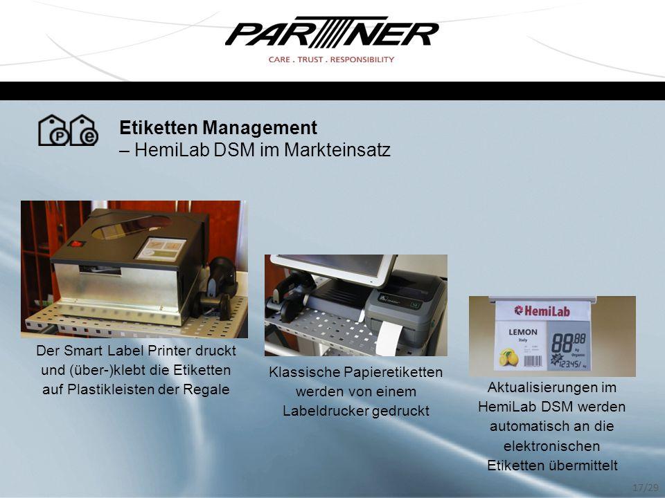 Etiketten Management – HemiLab DSM im Markteinsatz Klassische Papieretiketten werden von einem Labeldrucker gedruckt Aktualisierungen im HemiLab DSM w