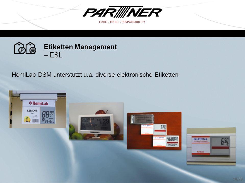 Etiketten Management – ESL HemiLab DSM unterstützt u.a. diverse elektronische Etiketten 18/29