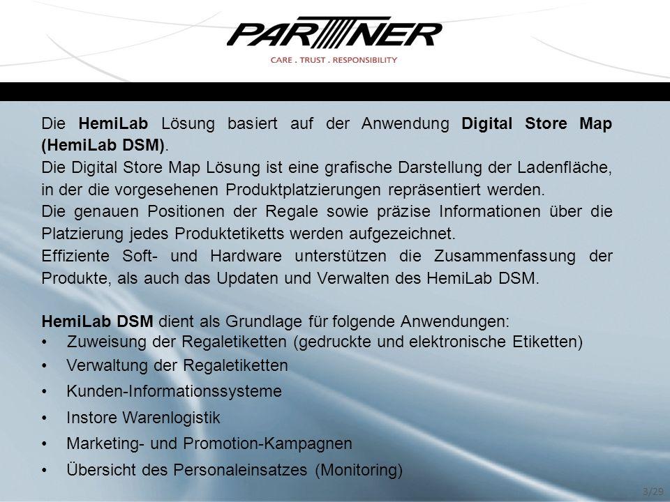 Die HemiLab Lösung basiert auf der Anwendung Digital Store Map (HemiLab DSM). Die Digital Store Map Lösung ist eine grafische Darstellung der Ladenflä