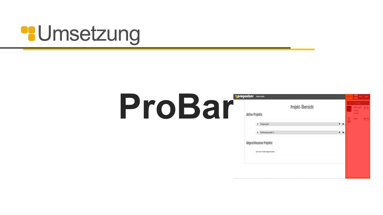 Umsetzung ProBar