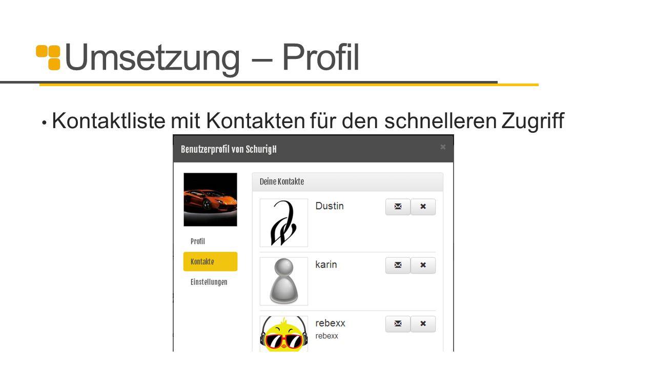 Umsetzung – Profil Kontaktliste mit Kontakten für den schnelleren Zugriff