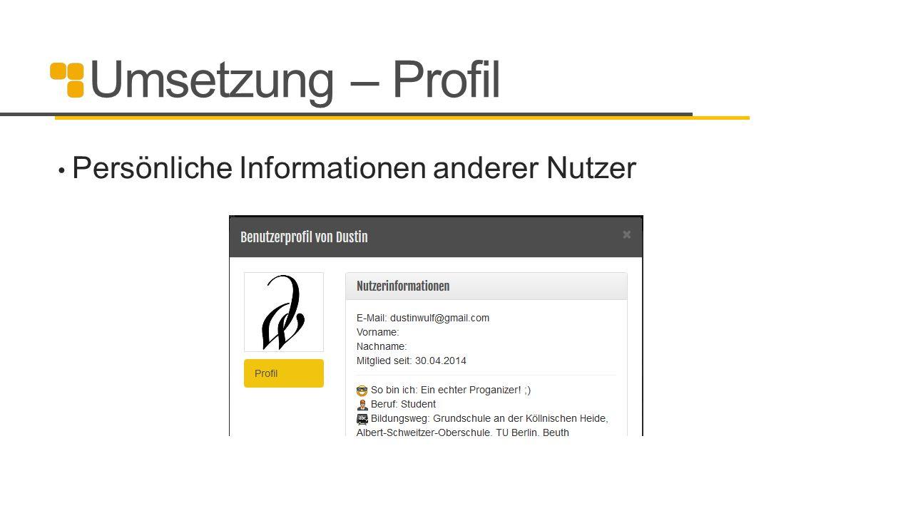 Umsetzung – Profil Persönliche Informationen anderer Nutzer