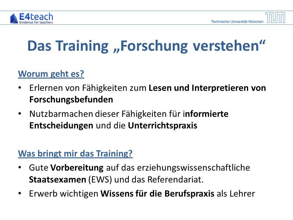 """Das Training """"Forschung verstehen"""" Worum geht es? Erlernen von Fähigkeiten zum Lesen und Interpretieren von Forschungsbefunden Nutzbarmachen dieser Fä"""