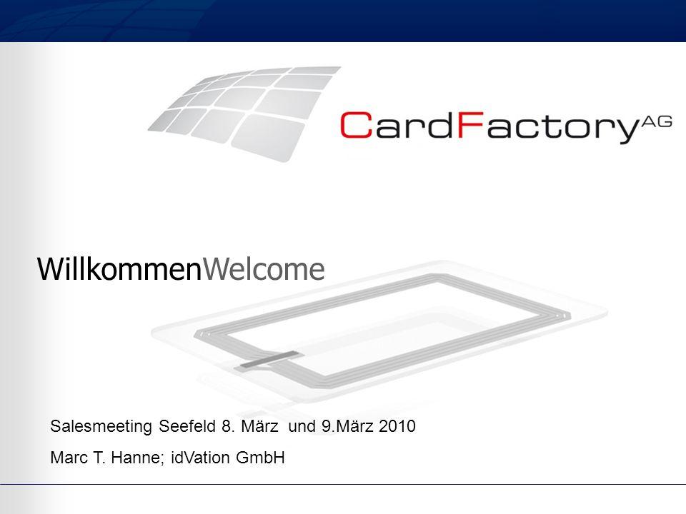 WillkommenWelcome Salesmeeting Seefeld 8. März und 9.März 2010 Marc T. Hanne; idVation GmbH