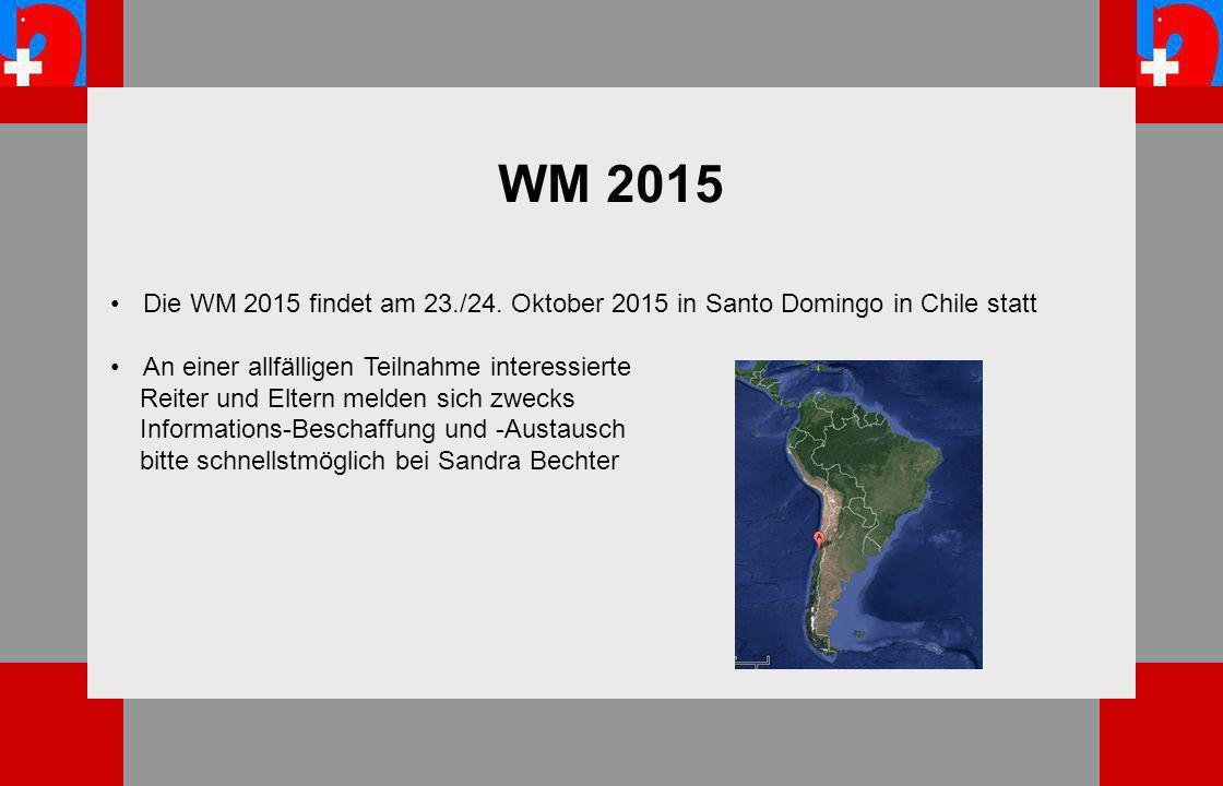 WM 2015 Die WM 2015 findet am 23./24.