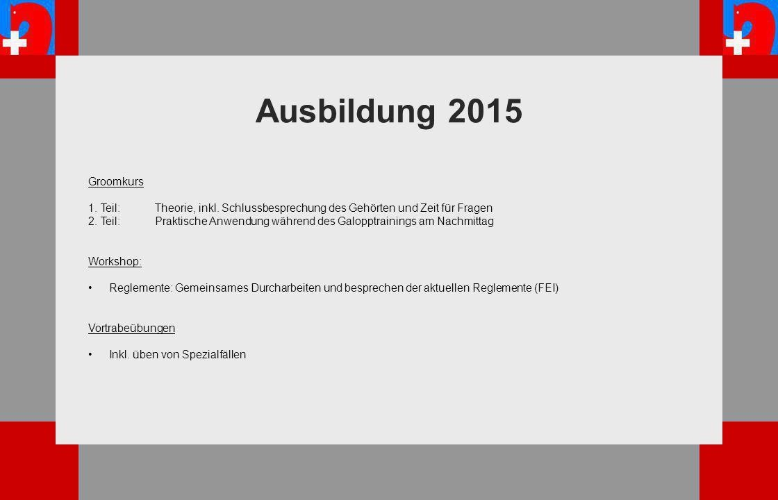 Ausbildung 2015 Groomkurs 1. Teil: Theorie, inkl.