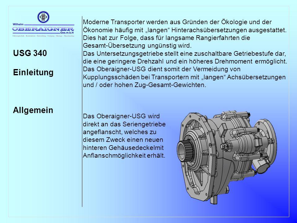 """USG 340 Einleitung Allgemein Moderne Transporter werden aus Gründen der Ökologie und der Ökonomie häufig mit """"langen"""" Hinterachsübersetzungen ausgesta"""