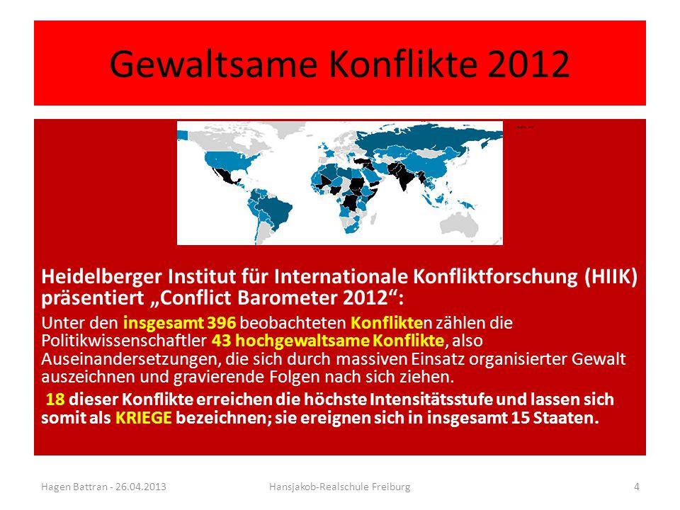 """Gewaltsame Konflikte 2012 Grafik: HIIK Heidelberger Institut für Internationale Konfliktforschung (HIIK) präsentiert """"Conflict Barometer 2012"""": Unter"""