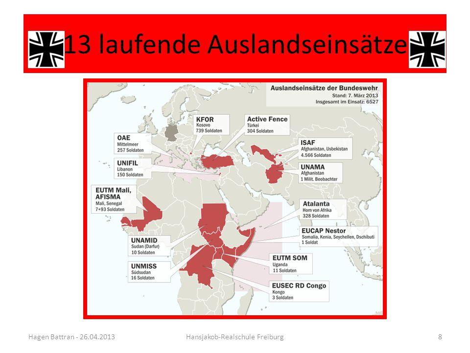 13 laufende Auslandseinsätze Hagen Battran - 26.04.2013Hansjakob-Realschule Freiburg8
