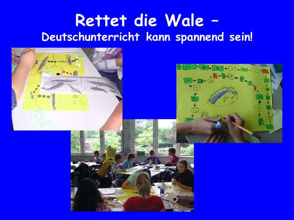Rettet die Wale – Deutschunterricht kann spannend sein!