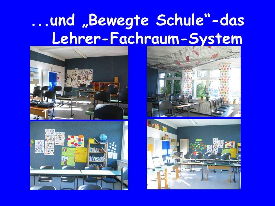 """...und """"Bewegte Schule""""-das Lehrer-Fachraum-System"""