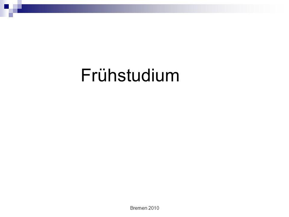 Bremen 2010 Frühstudium