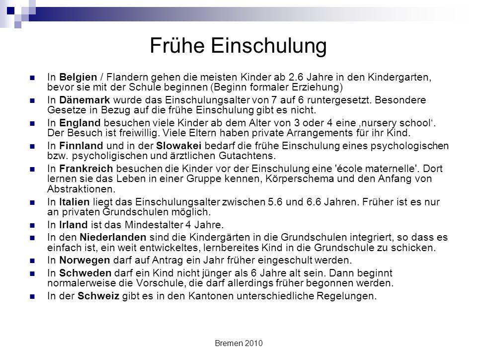 Bremen 2010 Frühe Einschulung In Belgien / Flandern gehen die meisten Kinder ab 2.6 Jahre in den Kindergarten, bevor sie mit der Schule beginnen (Begi
