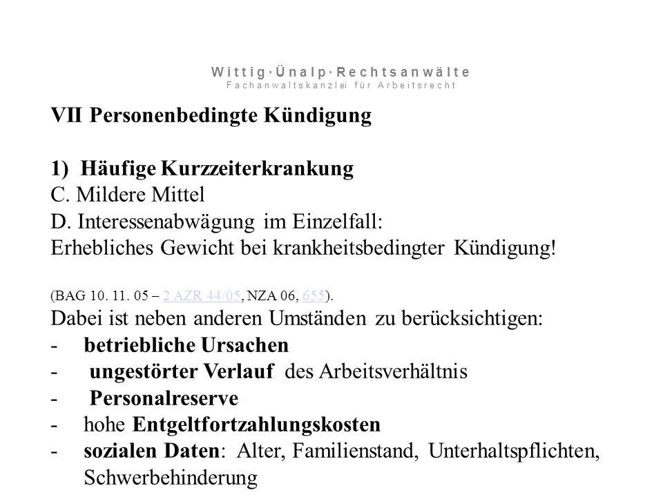 VII Personenbedingte Kündigung 1) Häufige Kurzzeiterkrankung C.