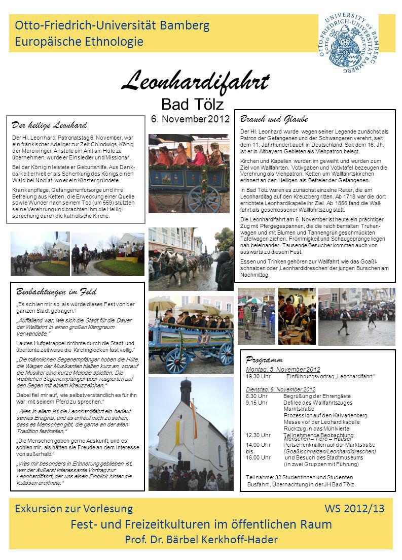 Otto-Friedrich-Universität Bamberg Europäische Ethnologie Exkursion zur Vorlesung WS 2012/13 Fest- und Freizeitkulturen im öffentlichen Raum Prof. Dr.