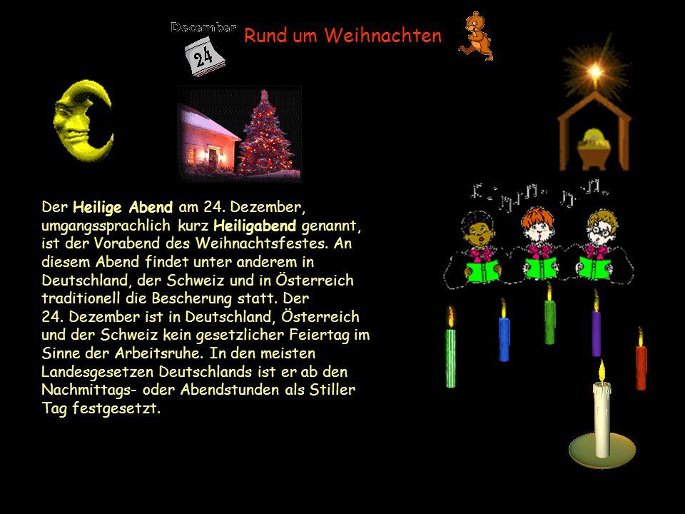 Rund um Weihnachten Der Heilige Abend am 24.