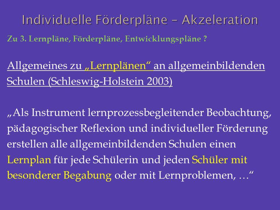 """Zu 3. Lernpläne, Förderpläne, Entwicklungspläne ? Allgemeines zu """"Lernplänen"""" an allgemeinbildenden Schulen (Schleswig-Holstein 2003) """"Als Instrument"""