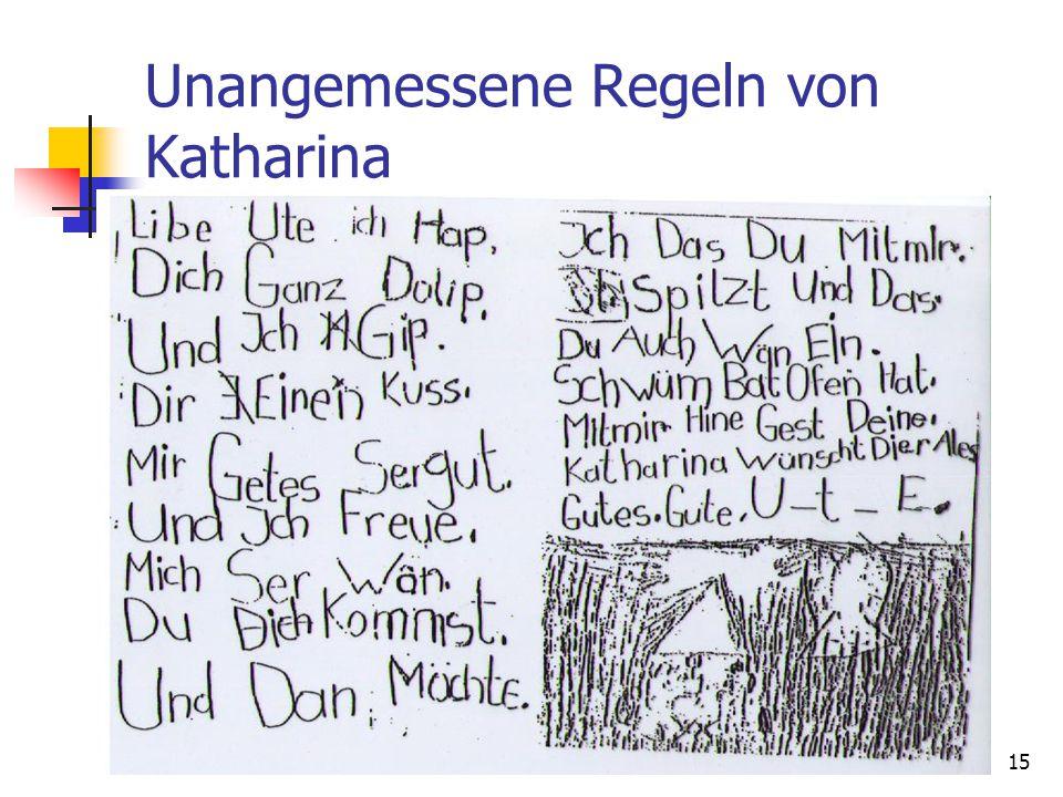 15 Unangemessene Regeln von Katharina