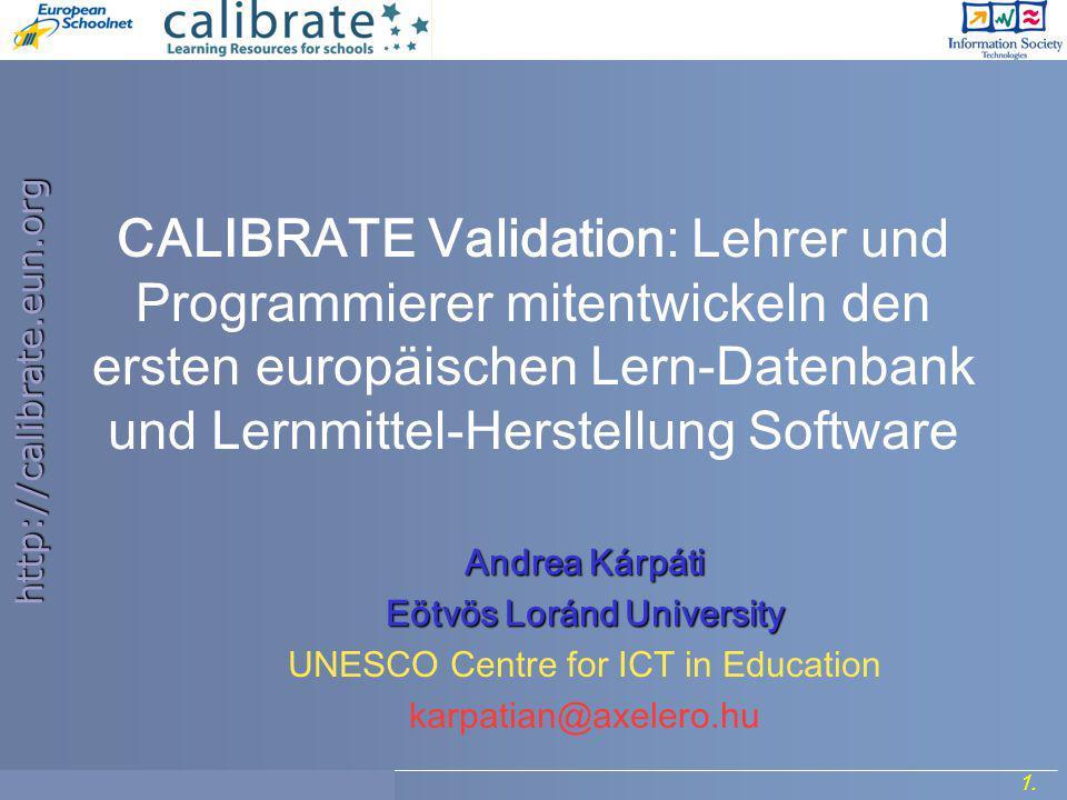 http://calibrate.eun.org 2.Project Meeting, 7- 8 September 2006.
